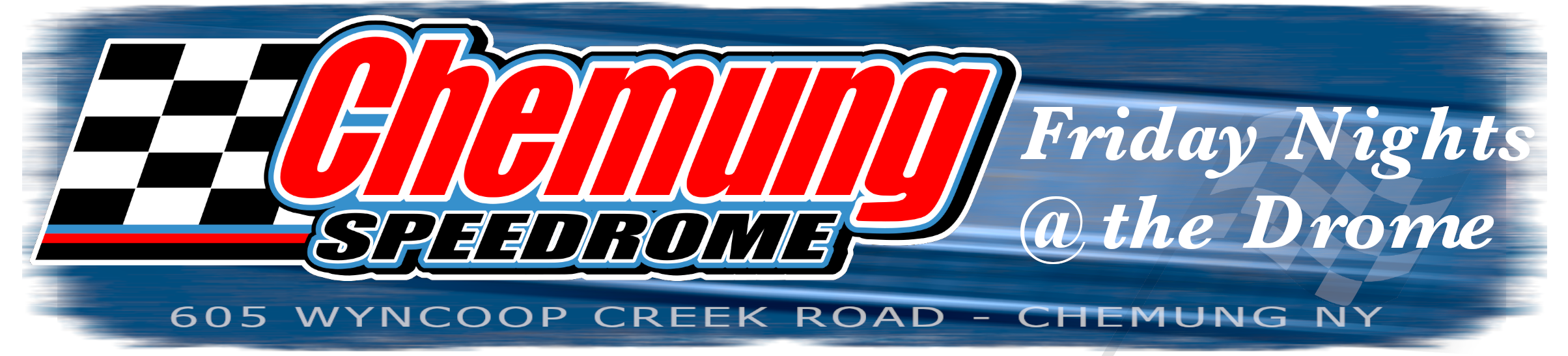 Chemung Speedrome - Friday Nights at the Drome